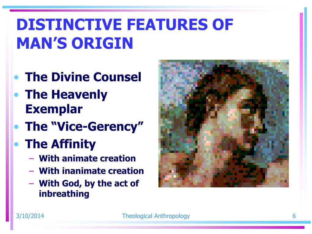 DISTINCTIVE FEATURES OF MAN'S ORIGIN