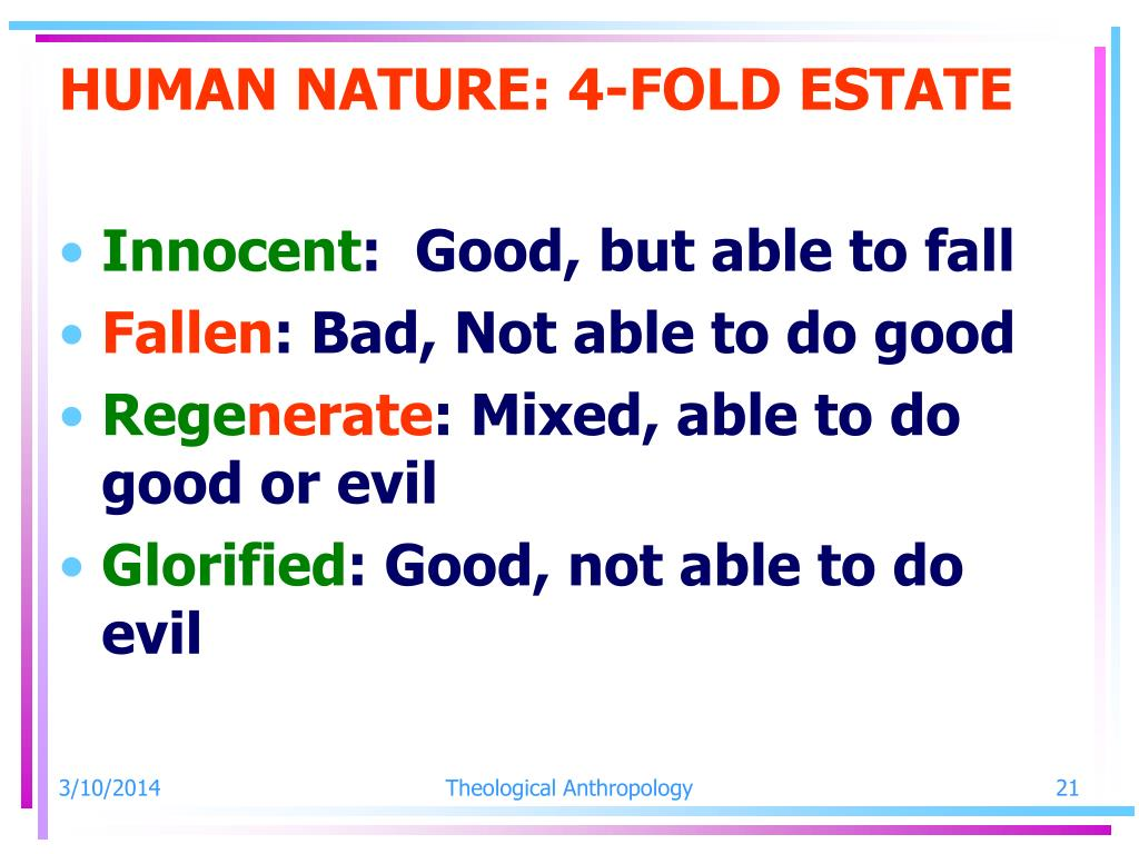 HUMAN NATURE: 4-FOLD ESTATE