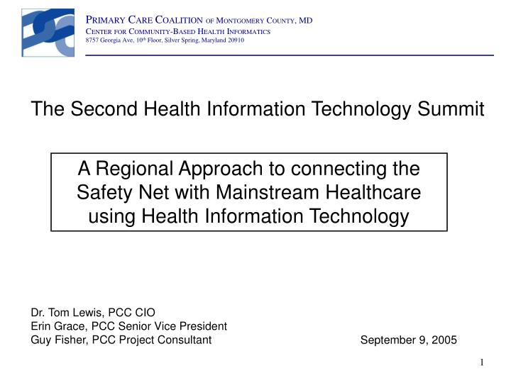 A regional approach to connecting the safety net with mainstream healthcare using health information technology
