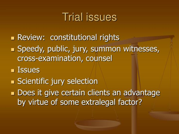 Trial issues
