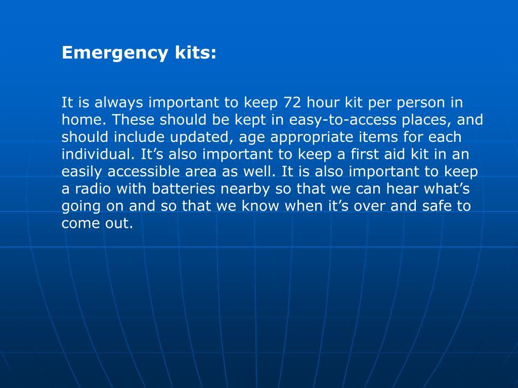 Emergency kits: