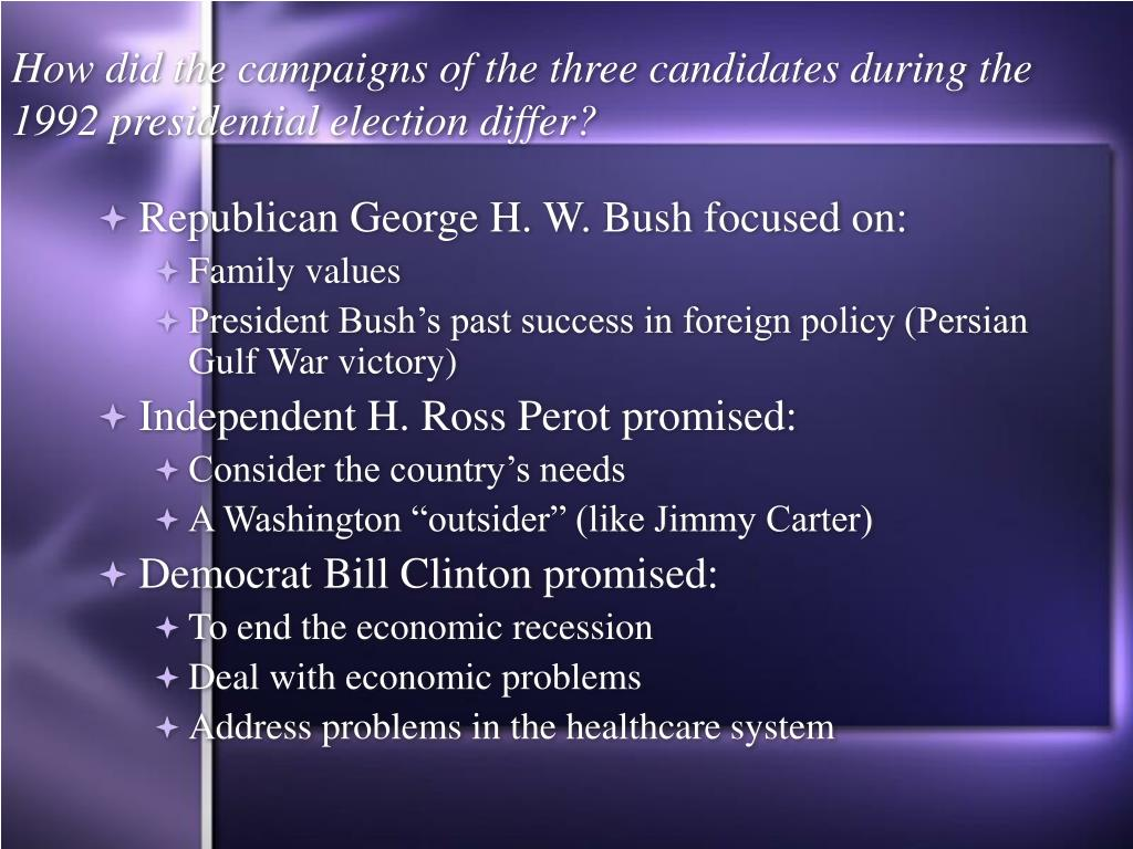 How did the campaigns of the three candidates during the 1992 presidential election differ?