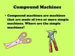 compound machines