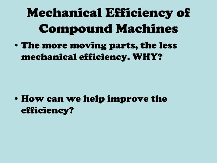 Mechanical Efficiency of Compound Machines