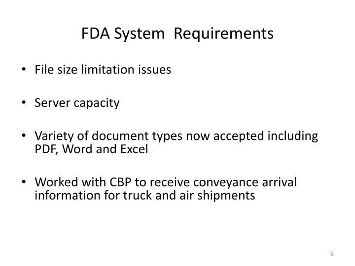 FDA System  Requirements