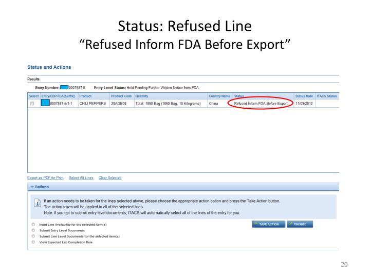 Status: Refused Line