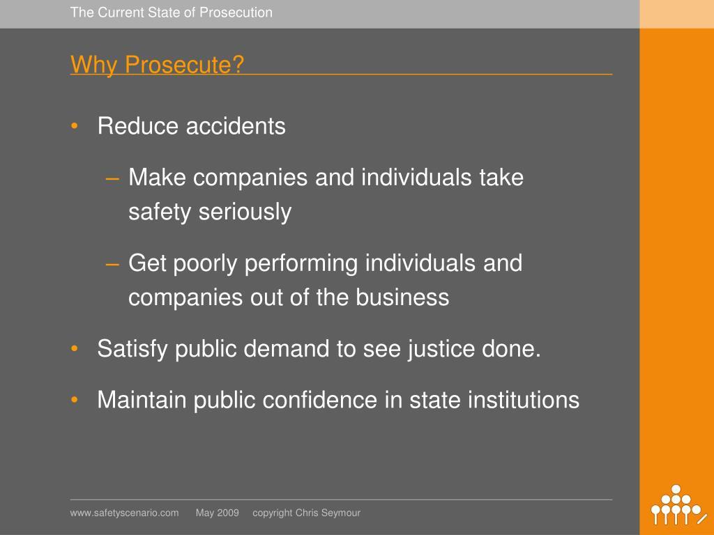 Why Prosecute?