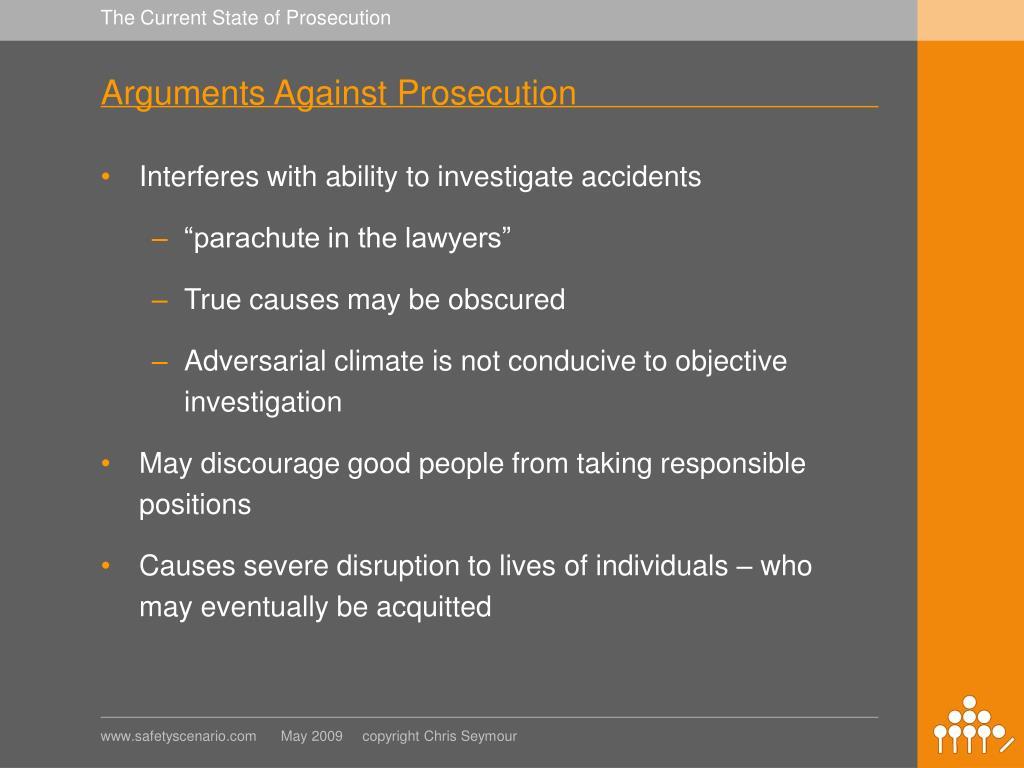 Arguments Against Prosecution