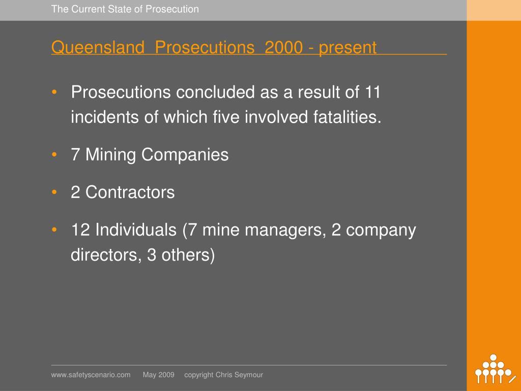 Queensland  Prosecutions  2000 - present