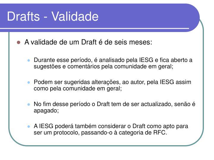 Drafts - Validade