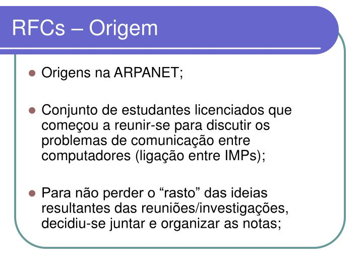 RFCs – Origem