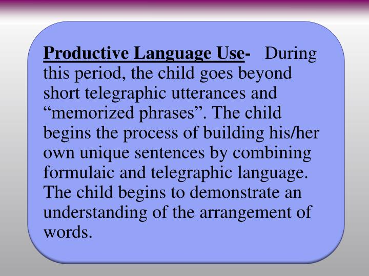Productive Language Use