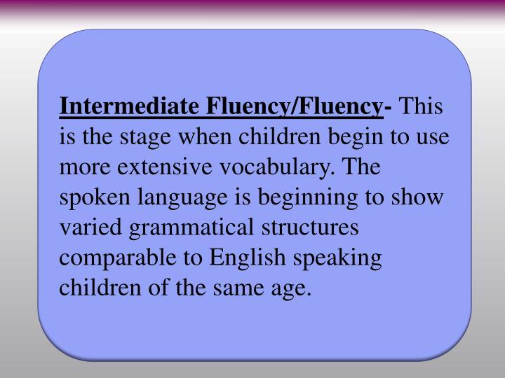 Intermediate Fluency/Fluency