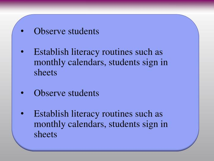Observe students