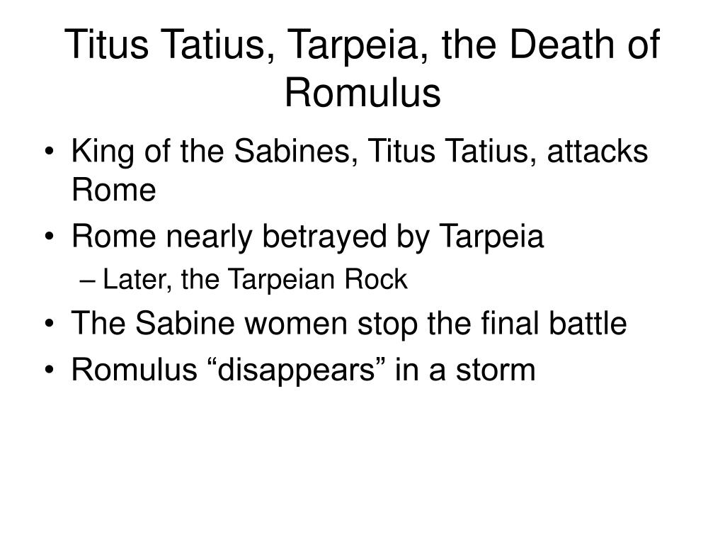 Titus Tatius, Tarpeia, the Death of Romulus