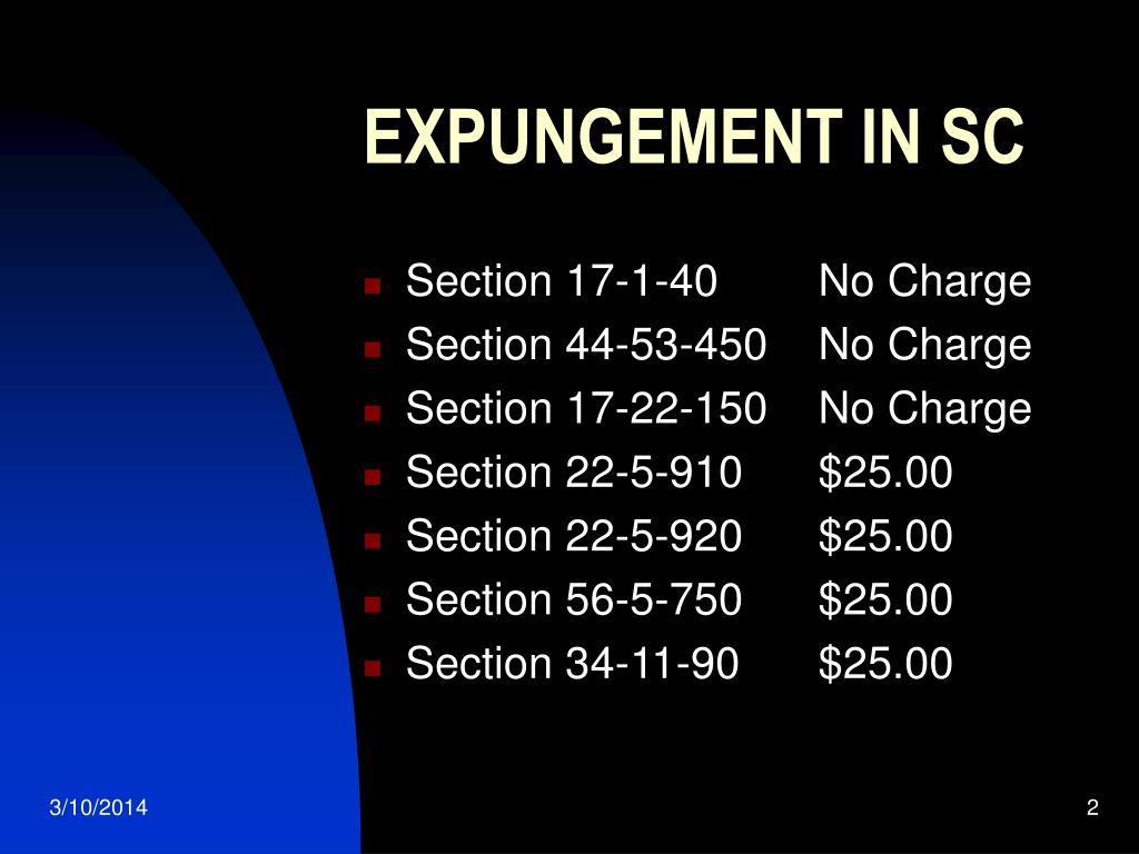 EXPUNGEMENT IN SC