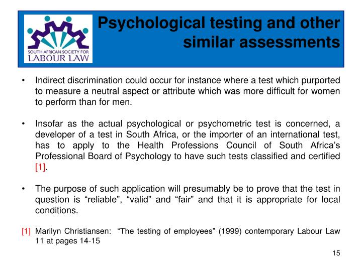 Psychological testing and other