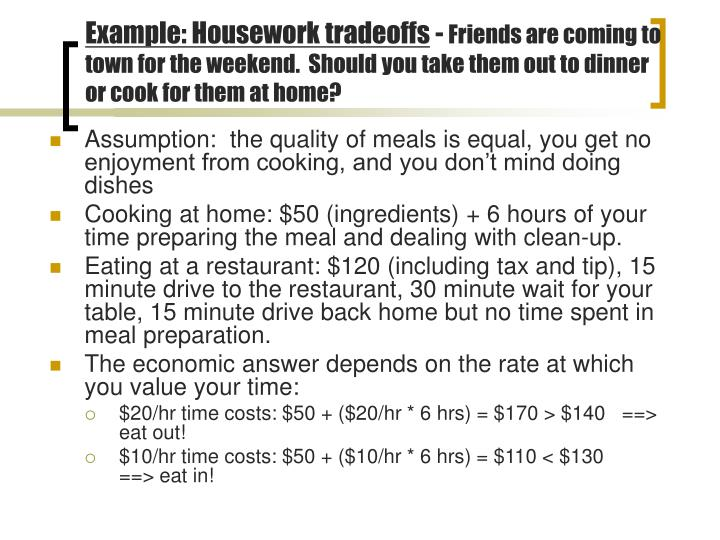 Example: Housework tradeoffs