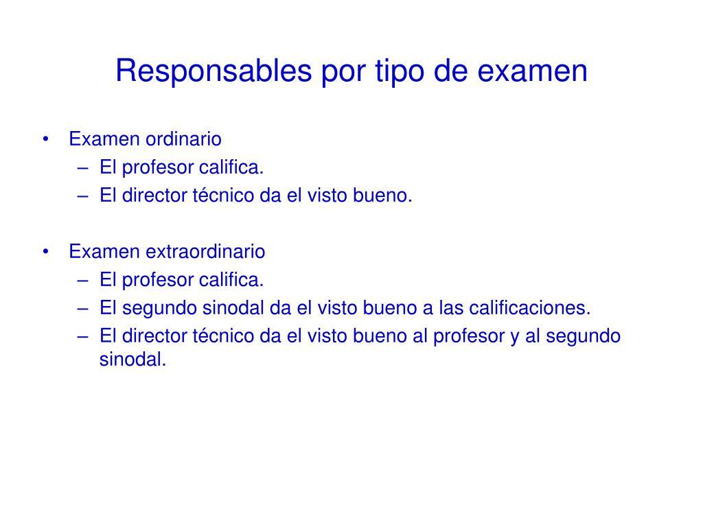 Responsables por tipo de examen
