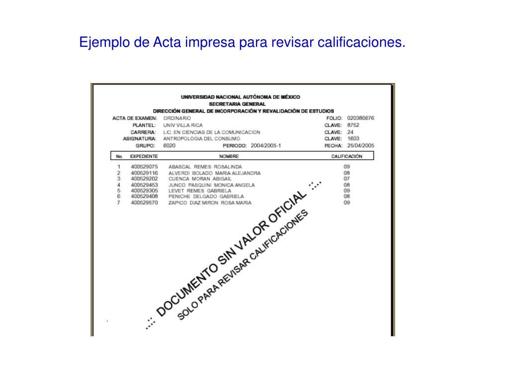 Ejemplo de Acta impresa para revisar calificaciones.