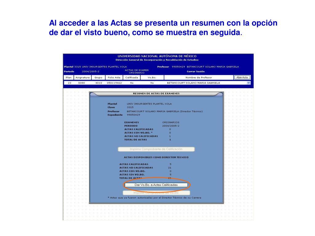 Al acceder a las Actas se presenta un resumen con la opción de dar el visto bueno, como se muestra en seguida