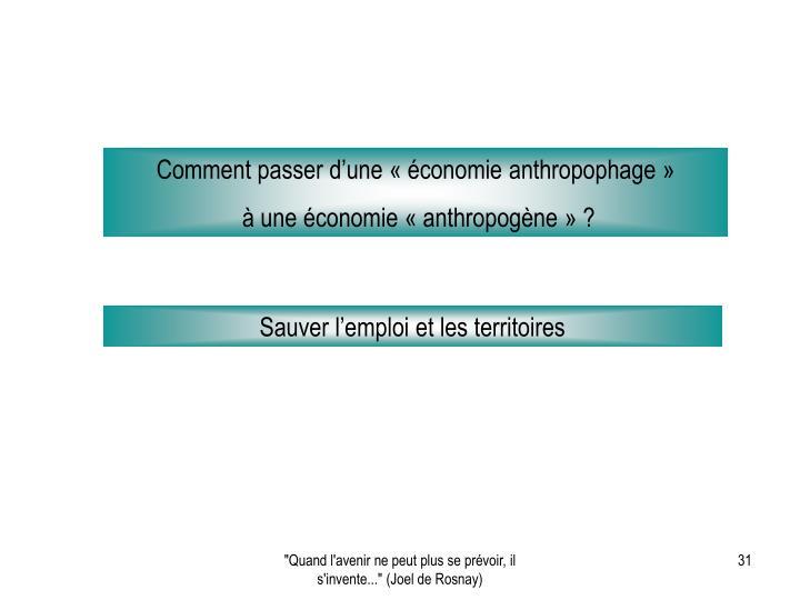 Comment passer d'une « économie anthropophage »