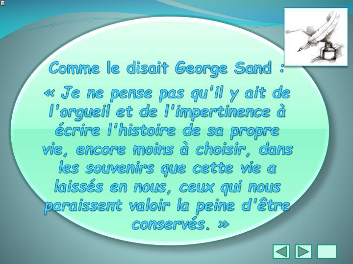 Comme le disait George Sand