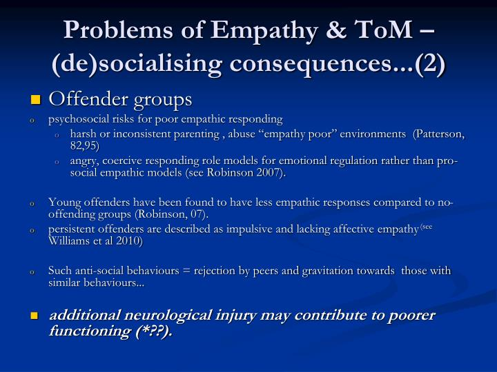 Problems of Empathy & ToM – (de)socialising consequences...(2)
