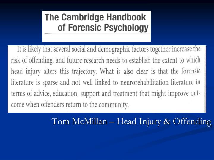 Tom McMillan – Head Injury & Offending