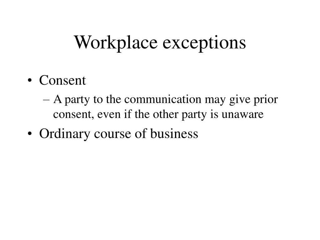 Workplace exceptions