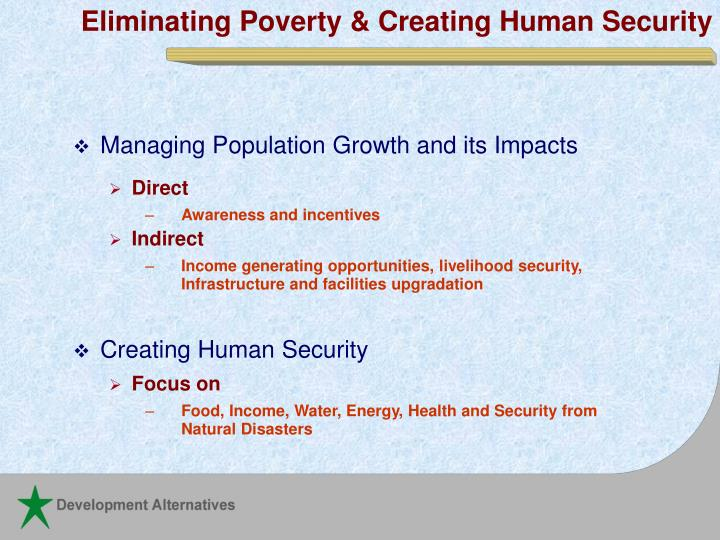 Eliminating poverty creating human security