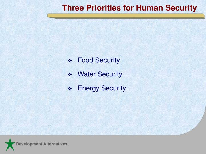 Three Priorities for Human Security
