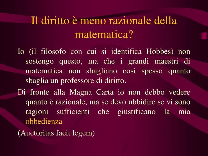 Il diritto è meno razionale della matematica?