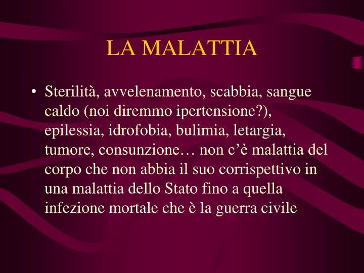 LA MALATTIA