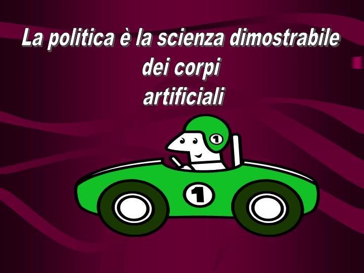La politica è la scienza dimostrabile