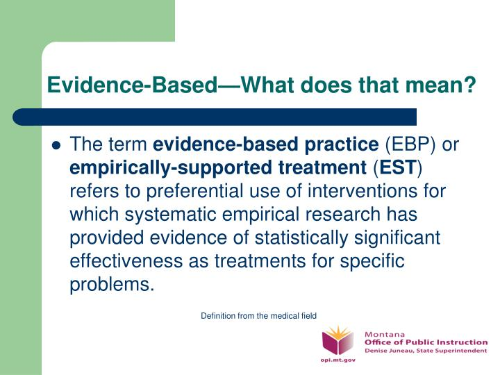 Evidence-Based—What does that mean?