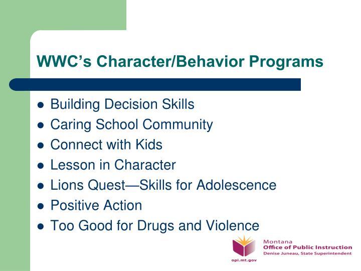 WWC's Character/Behavior Programs