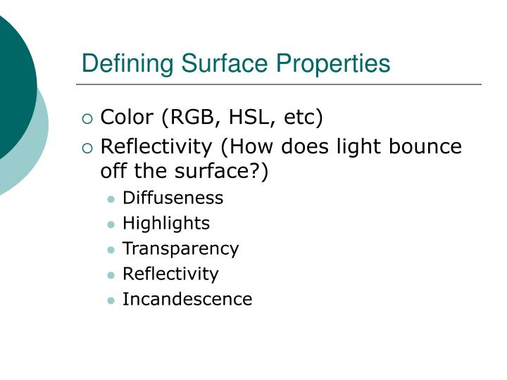 Defining Surface Properties
