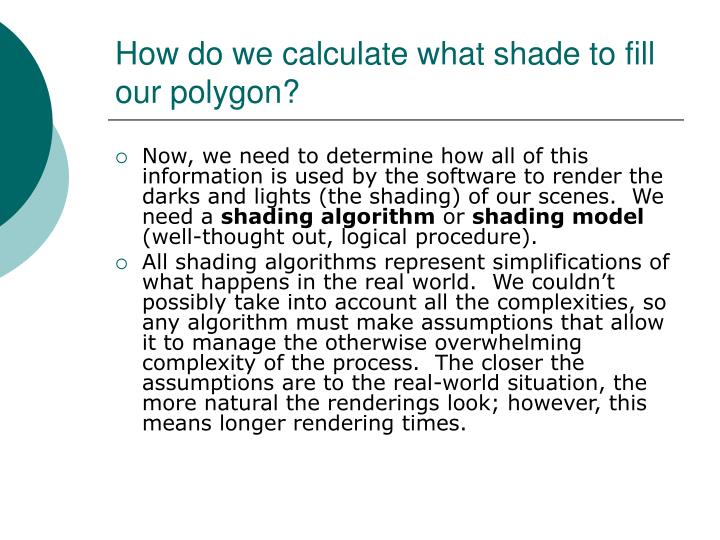 How do we calculate what shade to fill our polygon?