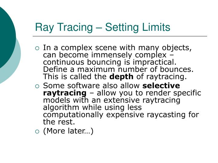 Ray Tracing – Setting Limits
