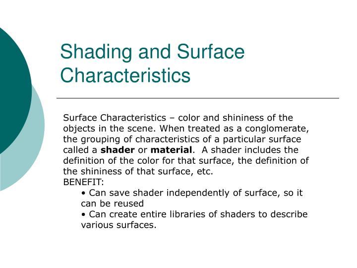 Shading and Surface Characteristics