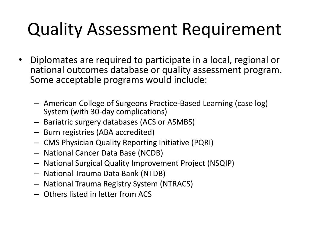 Quality Assessment Requirement