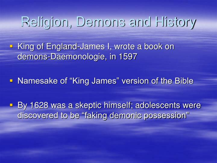 Religion, Demons and History