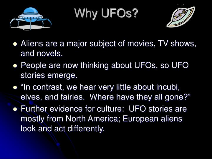 Why UFOs?