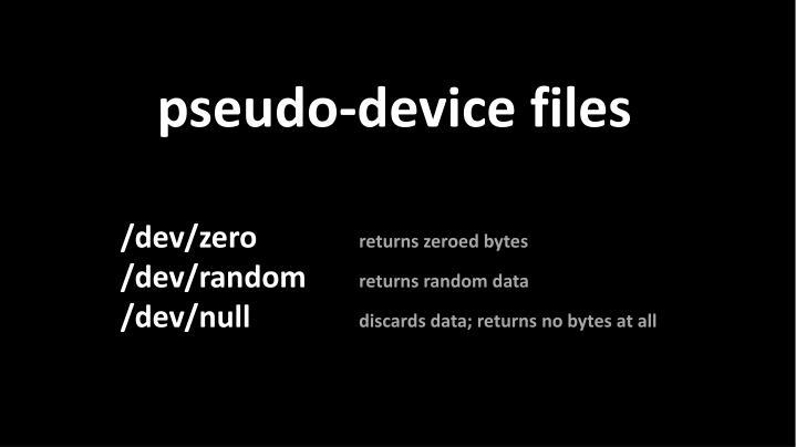 pseudo-device files