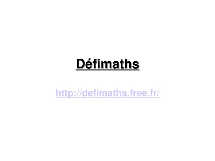 http://defimaths.free.fr/
