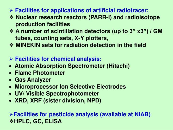 Facilities for applications of artificial radiotracer: