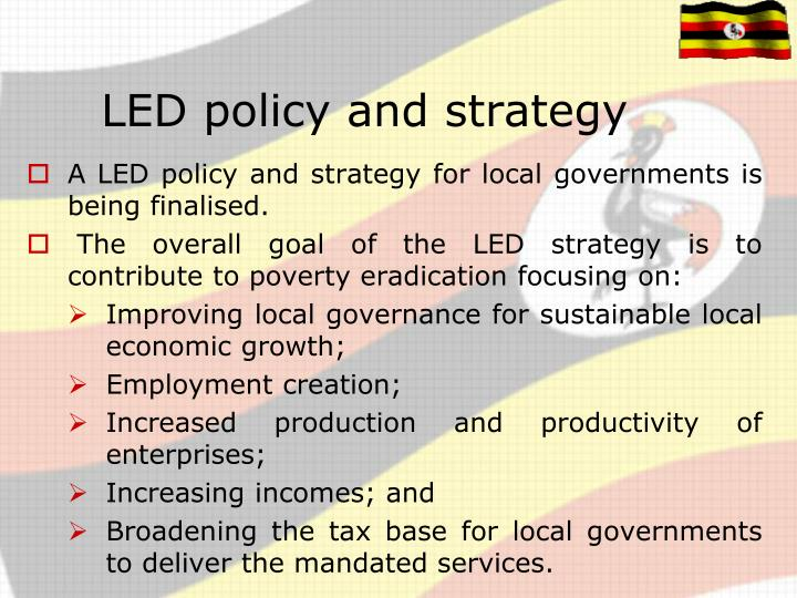LED policy and strategy