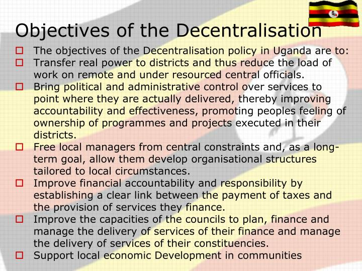 Objectives of the decentralisation