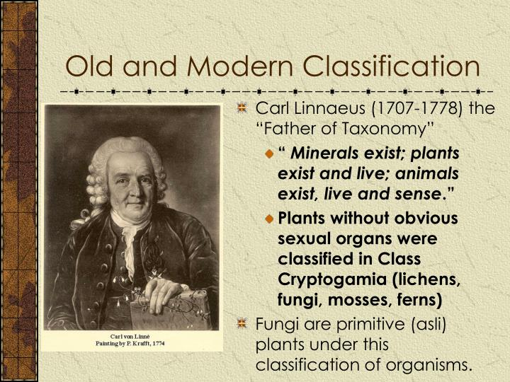 Old and Modern Classification